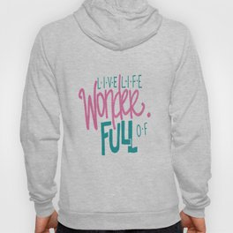WonderFULL Life Hoody