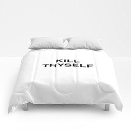 KILL THYSELF Comforters