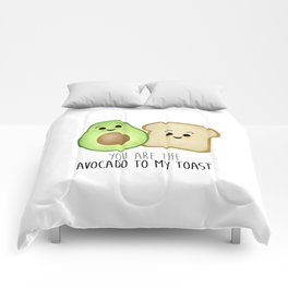 You Are The Avocado To My Toast Comforters