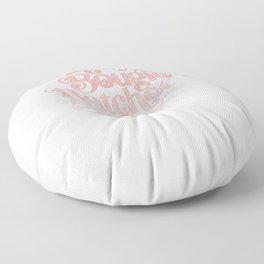 Classy Bougie Ratchet Sassy Moody Nasty Savage Floor Pillow