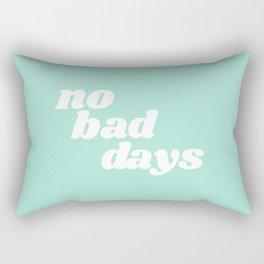 no bad days IX Rectangular Pillow