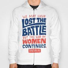 Lost the Battle Hoody