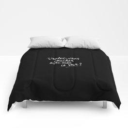 Voulez-vous... Comforters