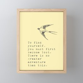 To find yourself, you must first become lost. - Van Vuren Collection Framed Mini Art Print