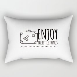 Enjoy the little things Rectangular Pillow