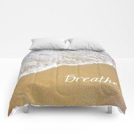 Breathe... Comforters