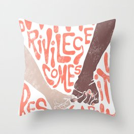 with privilege comes responsibility Throw Pillow