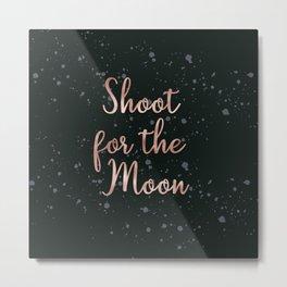 Shoot for the moon Metal Print