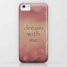 Dream With Me iPhone 5c Slim Case