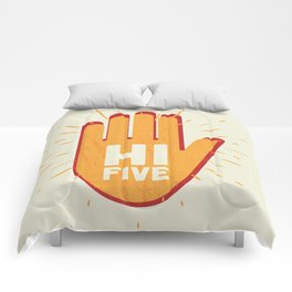 Hi five Comforters