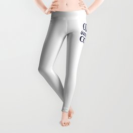 Coys Will Be Coys Leggings