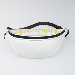 Anarcho-Captialism design for Anarcho Capitalist Idealogy Fanny Pack