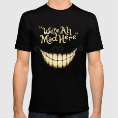 We're All Mad Here Black Mens Fitted Tee MEDIUM