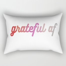grateful af Rectangular Pillow