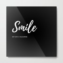 Smile    2       One Word Inspirational Quotes   190521 Metal Print