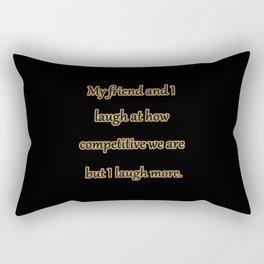 "Funny ""Friendly Competition"" Joke Rectangular Pillow"
