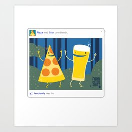 everybody likes pizza and beer Art Print