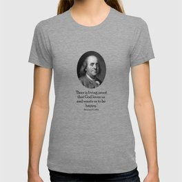 Benjamin Franklin and Quote About Beer T-shirt