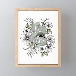 No Drama - Green Framed Mini Art Print