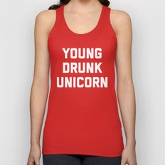 Young Drunk Unicorn Funny Quote Unisex Tank Top