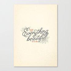 EVERYTHING BEAUTIFUL Canvas Print