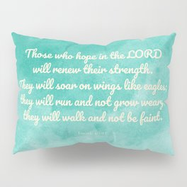 Hope in the Lord Bible Verse, Isaiah 40:31 Pillow Sham