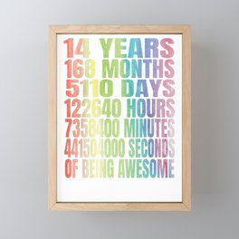 Fourteen Whole Years Of Being Awesome - 14th Birthday Gift Framed Mini Art Print