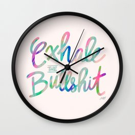 Exhale the Bullshit Wall Clock