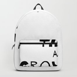 Think And Grow Old Backpack