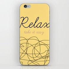 Relax Take it easy iPhone & iPod Skin