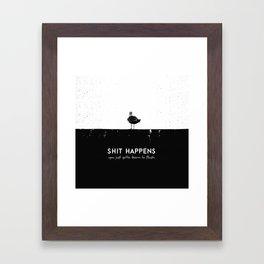 Shit Happens (Black White) Framed Art Print