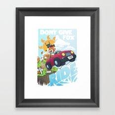 Don´t give a fox Framed Art Print
