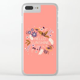 Hello Sunshine Clear iPhone Case