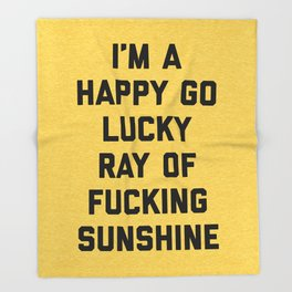 Ray Of Fucking Sunshine Funny Quote Throw Blanket