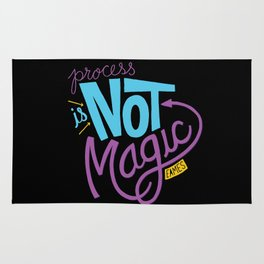 Process is Not Magic  Rug