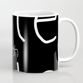 You Cant Stop Hate With Hate Coffee Mug