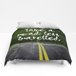 Take a road less travelled Comforters