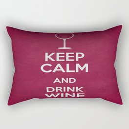 Keep Calm and Drink Wine Rectangular Pillow