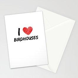 I Love Birdhouses Stationery Cards