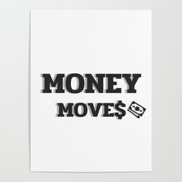 MONEY MOVES Poster