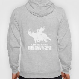 A Flying Rhino This Makes Your Argument Invalid Hoody