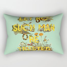 Let No Such Man Be Trusted (Green) Rectangular Pillow