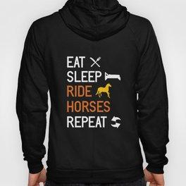 Eat Sleep Ride Horses Repeat graphic | Horsewoman Rider Tee Hoody
