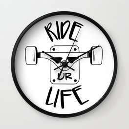 Ride your life Wall Clock