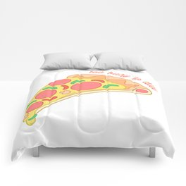 Too Busy To Diet Pizza Comforters