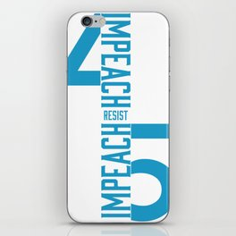 RESIST / IMPEACH 45 iPhone Skin