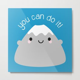 You Can Do It! Kawaii Mt Fuji Metal Print