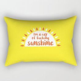 I'm A Ray of Fucking Sunshine Rectangular Pillow