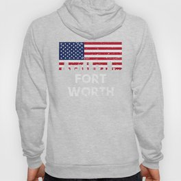 Fort Worth TX American Flag Skyline Distressed Hoody