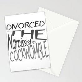 Divorced The Narcissistic Cockwomble Stationery Cards